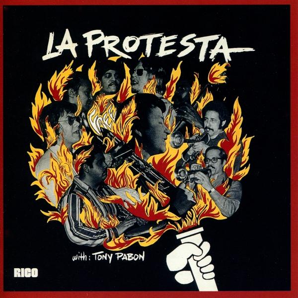 La Protesta LP cover with Tony Pabon