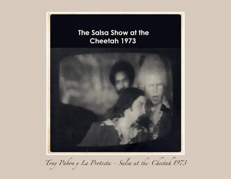 Tony Pabon Salsa at the Cheetah 1973-4