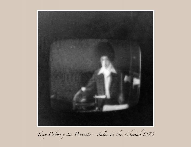 Tony Pabon -Salsa at the Cheetah 1973