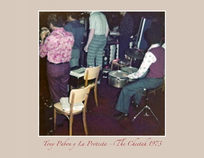 Tony Pabon y La Protesta - The Cheetah 1973 -2