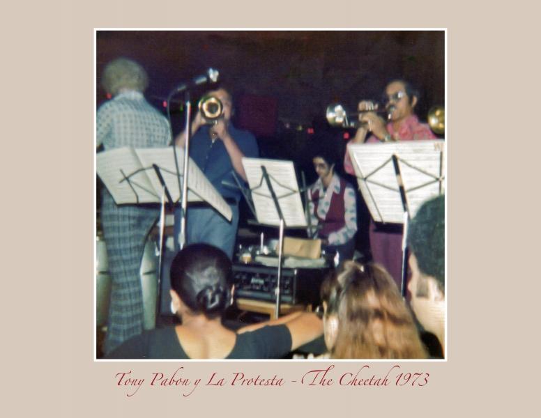 Tony Pabon y La Protesta - The Cheetah 1973